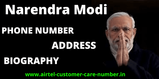 Narendra modi phone number, Contact Details, Whatsapp Number, Mobile Number, House Address, Email And More