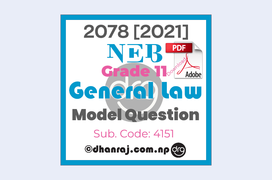 Model-Question-of-Optional-IV-General-Law-Subject-Code-4151-Grade-11-XI-2077-2078-NEB-Download-in-PDF