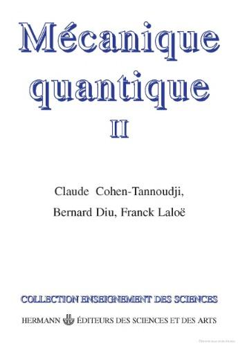 Livre Mécanique Quantique 2 Claude Cohen-Tannoudji Tome 2 PDF