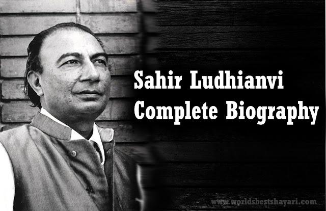 Sahir Ludhianvi: Complete Biography
