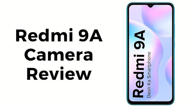 Redmi 9A camera review