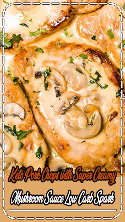 This Keto Pork Chops with Super Creamy Mushroom Sauce is a super delicious, easy and fast recipe to prepare for dinner. It's ready to serve in less than 30 minutes and needs simple low carb ingredients. Think infused creamy garlic and herbs mushroom sauce with tender and juicy pan-seared pork chops.