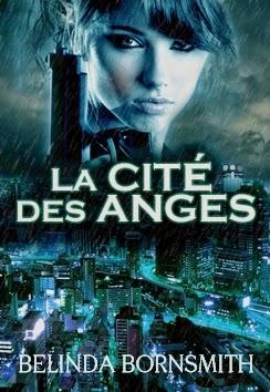 http://lachroniquedespassions.blogspot.fr/2014/07/la-cite-des-anges-belinda-bornsmith.html