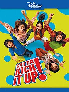 Gotta Kick It Up! Poster