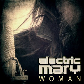 "Electric Mary - ""Woman"" (single)"