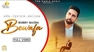 BEWAFA LYRICS IN HINDI | MEANING | BOBBY BASRA