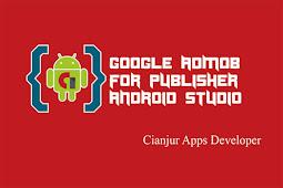 Cara Memasang Iklan Admob pada Aplikasi Android