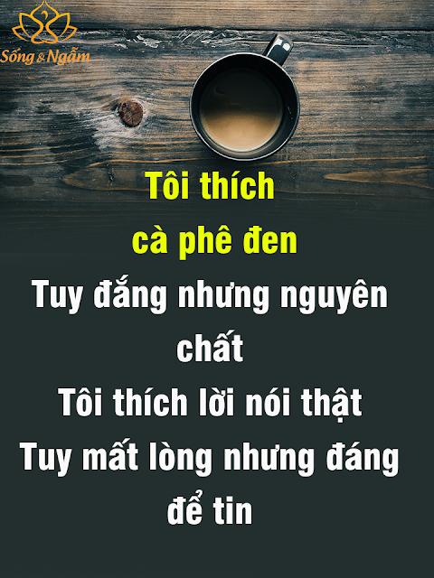 CAFE ĐẮNG NHƯNG ĐÁNG TIN