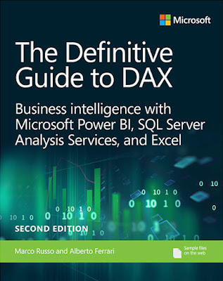 The Definitive Guide to DAX: Business intelligence for Microsoft Power BI, SQL Server Analysis Services, and Excel, 2nd Edition