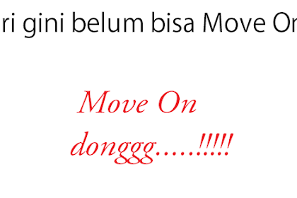 Penyebab Seseorang Sulit Move On
