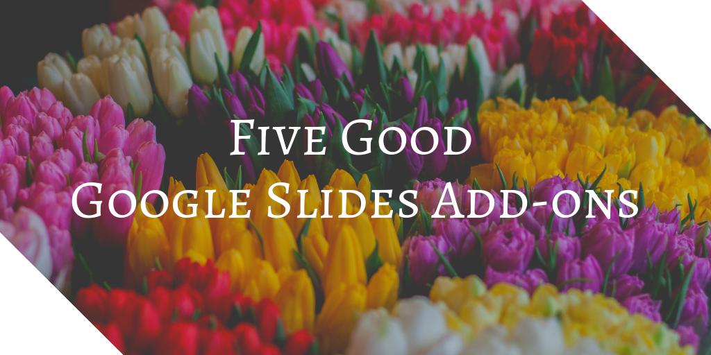 5 Favorite Google Slides Add-ons