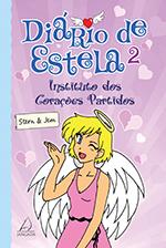 DIÁRIO DE ESTELA 2: O INSTITUTO DOS CORAÇÕES PARTIDOS (Stern & Jem)