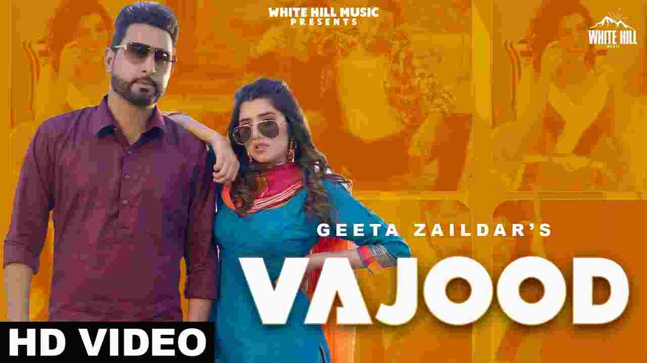 Vajood lyrics Geeta Zaildar x Gurlez Akhtar Punjabi Song
