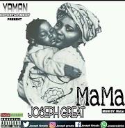 Music: Joseph Great - Mama