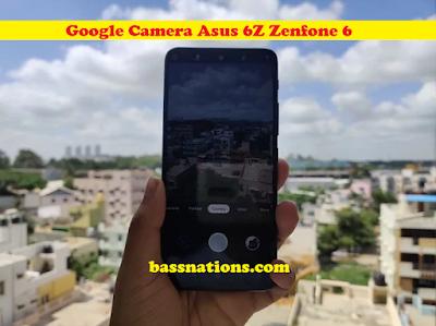 Gcam Google Camera Mod - Asus 6Z
