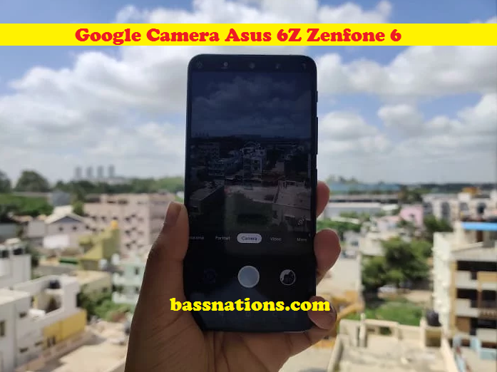 Download Wallpaper Make Android Camera Clear with Gcam (Google Camera) + Google Camera Mod - Asus 6Z Tester