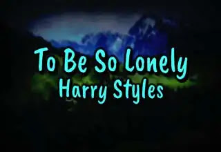 To be so lonely lyrics