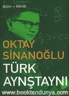 Emine Çaykara - Türk Aynştayn'ı Oktay Sinanoğlu