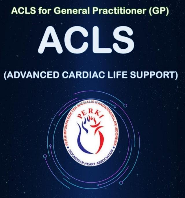 Pelatihan ACLS Tahun 2021 (Advanvced Cardiac Life Support) ACLS PERKI Se-Indonesia