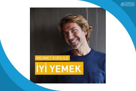 Mehmet Gürs ile İyi Yemek