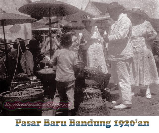 Bandung Tempo Dulu  Foto Foto Pasar Baru Tempo Dulu