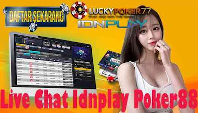 Live Chat Idnplay Poker88