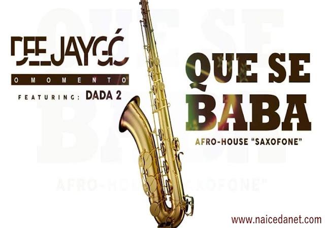 Dj Gó ft. Dada 2 - Que Se Baba (Afro House Saxofone)