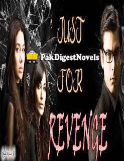 Just For Revenge Complete Novel By Sidra Sheikh
