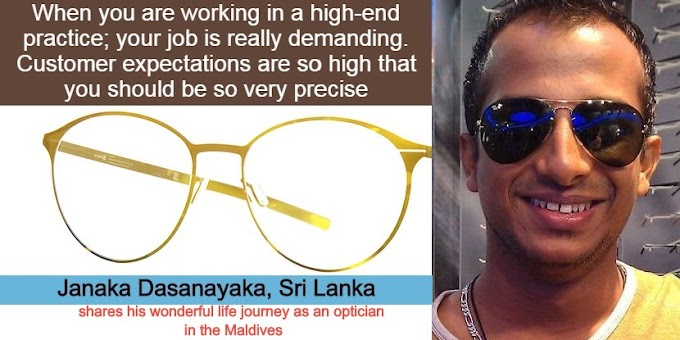 (MyStory007): A Retired Sri Lankan Optician Recalls his Professional Life
