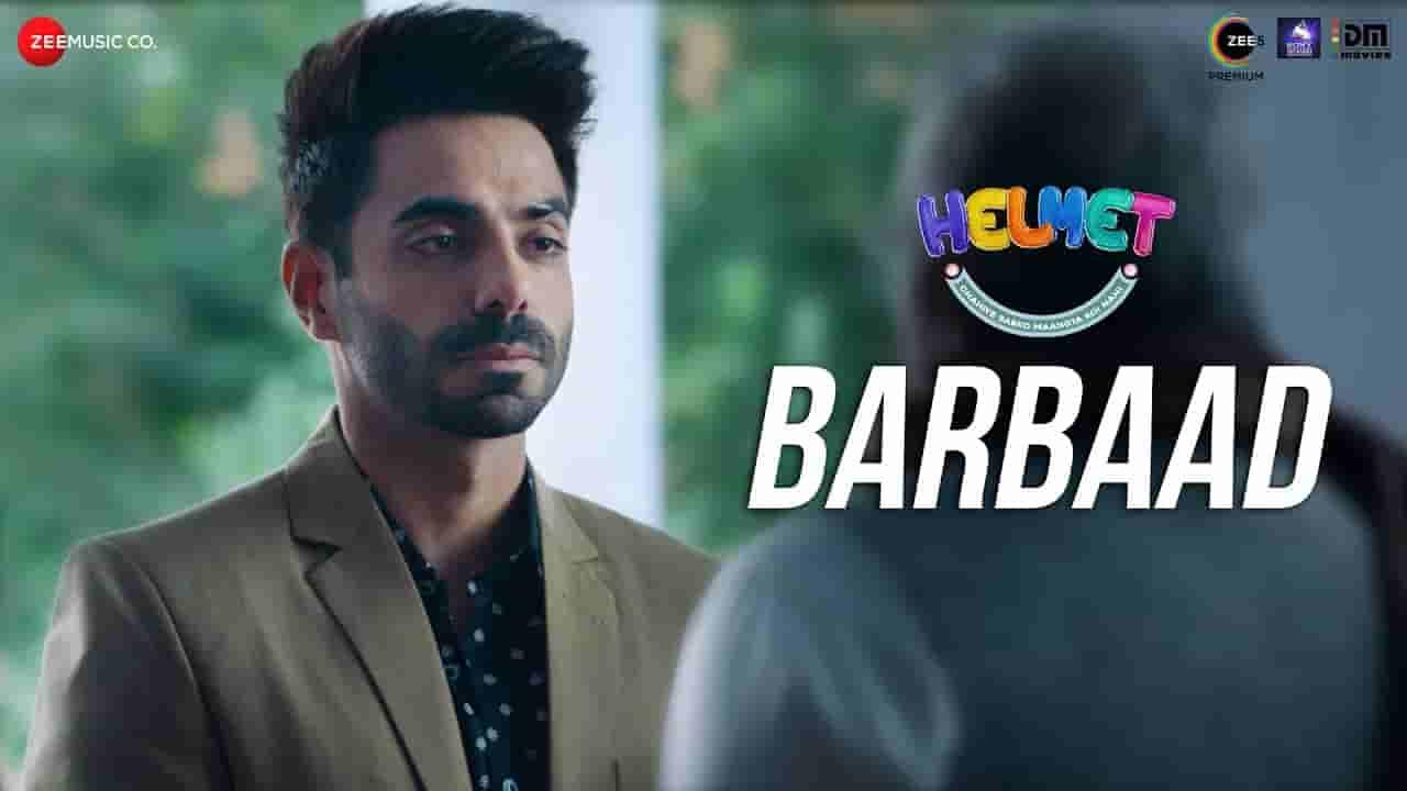 बर्बाद Barbaad lyrics in Hindi Helmet Goldboy Bollywood Song