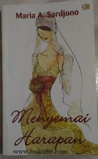 Novel Menyemai Harapan Maria Sardjono