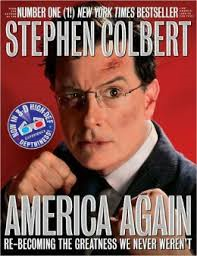 Stephen Colbert America Again