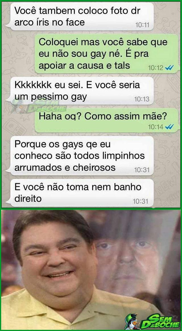 VOCÊ SERIA UM PÉSSIMO GAY