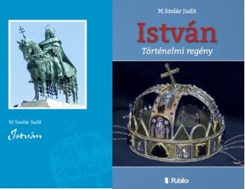 M. Szolár Judit István regény új kiadás