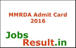 MMRDA Admit Card 2016