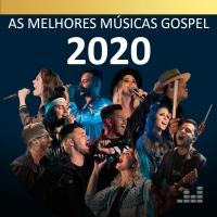As Melhores Músicas Gospel 2020