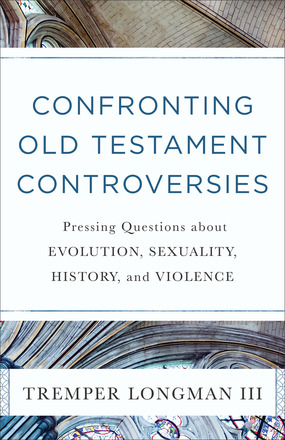 http://bakerpublishinggroup.com/books/confronting-old-testament-controversies/380390