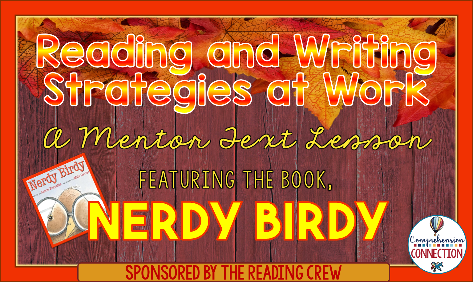 Reading and writing strategies at work a mentor text lesson for reading and writing strategies at work a mentor text lesson for nerdy birdy nvjuhfo Image collections