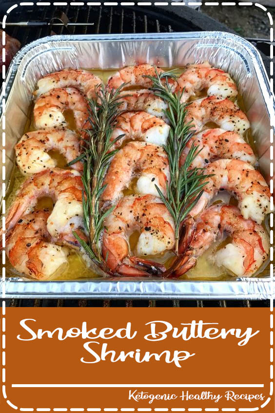 This smoked shrimp recipe is one I have been longing to post ever since I first made it Smoked Buttery Shrimp