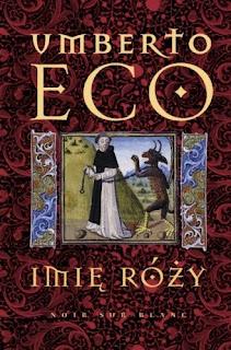 """""""Imię róży"""" – Umberto Eco"""