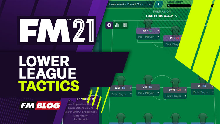Football Manager 2021 - Lower League Tactics