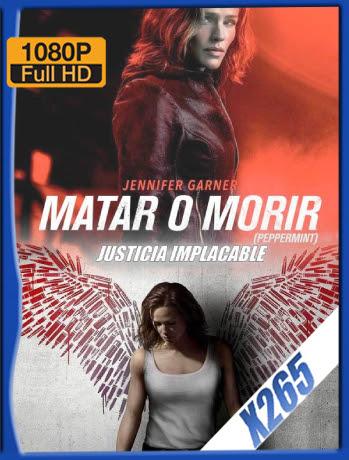 Matar o Morir (2018) BDRip 1080p x265 Latino [GoogleDrive] Ivan092