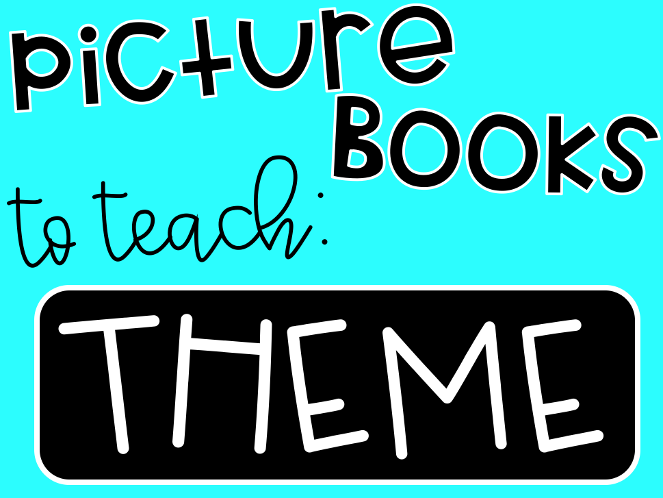 picture books for teaching skills theme life in fifth grade