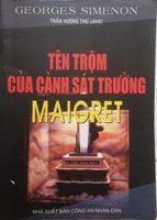 Tên Trộm Của Cảnh Sát Trưởng Maigret - George Simenon