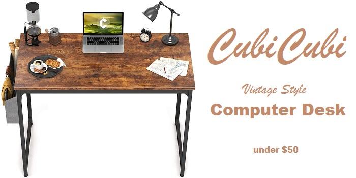 CubiCubi - Best Computer Desk Under $50