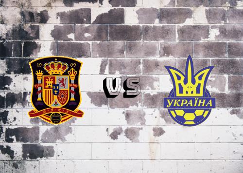 España vs Ucrania  Resumen y Partido Completo
