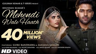 Mehendi Wale Haath Song   Guru Randhawa Song English/Hindi Lyrics idoltube
