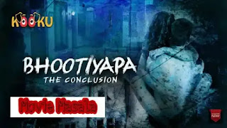 Bhootiyapa - The Conclusion Kooku WebSeries Story Star Cast Crew Review And Release Date