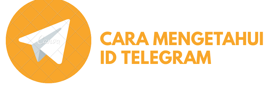 3 Cara Mengetahui ID Telegram Anda Ada Dimana