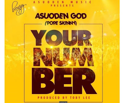 Pope Skinny – Your Number (Prod By TobyLee)